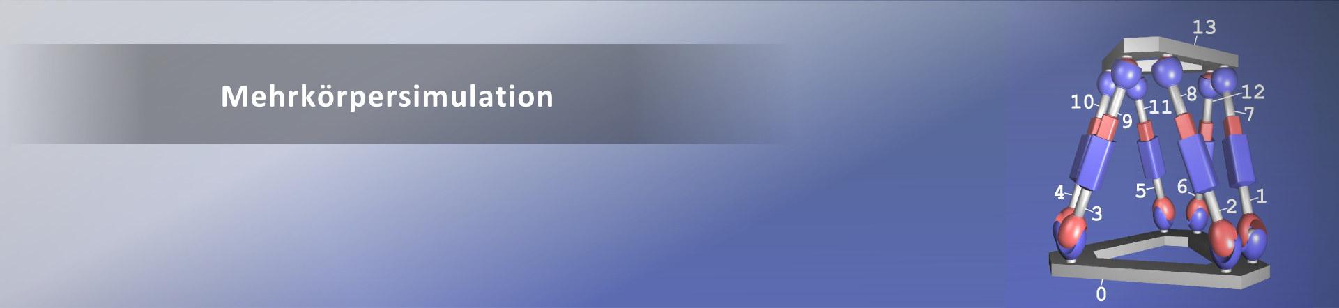 Banner: Mehrkörpersimulation - Parallele Roboter